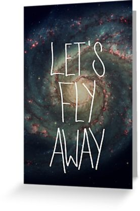 Let's Fly Away // Greeting Cards by GalaxyEyes