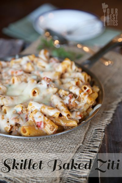 Skillet Baked Ziti - and you can cook everything in the skillet, so there's only ONE dish to wash at the end.  Woot!