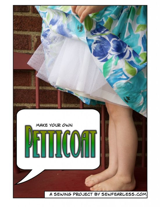 Make your own petticoat tutorial by Sew Fearless
