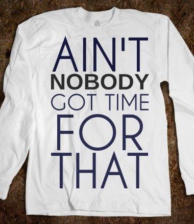 I need this shirt! Haha
