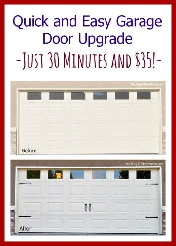 How to upgrade a garage door.  So easy- just $35 (or less!) and 30 minutes.