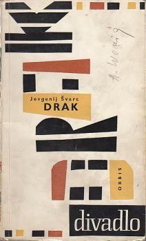 Drak by Jevgenij Švarc. Orbis,Praha, 1962. Cover design by Zden?k Seydl.