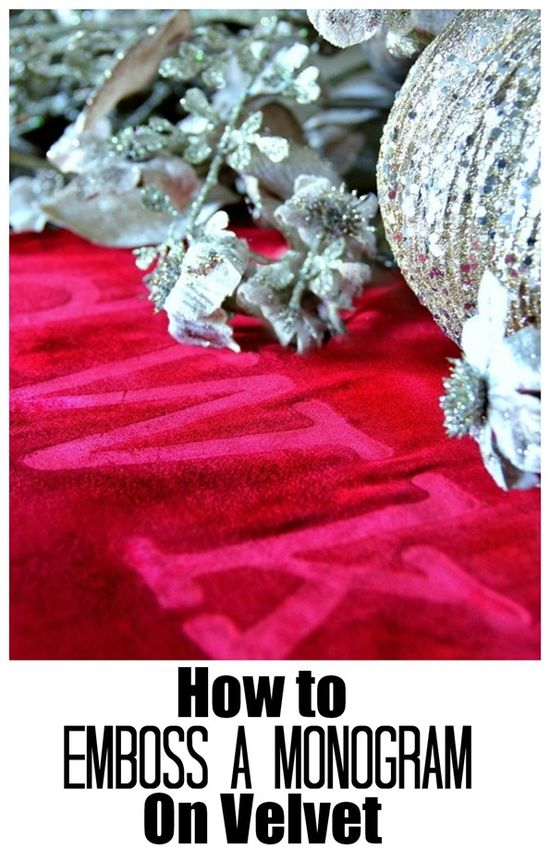 How To Emboss a Monogram on Velvet
