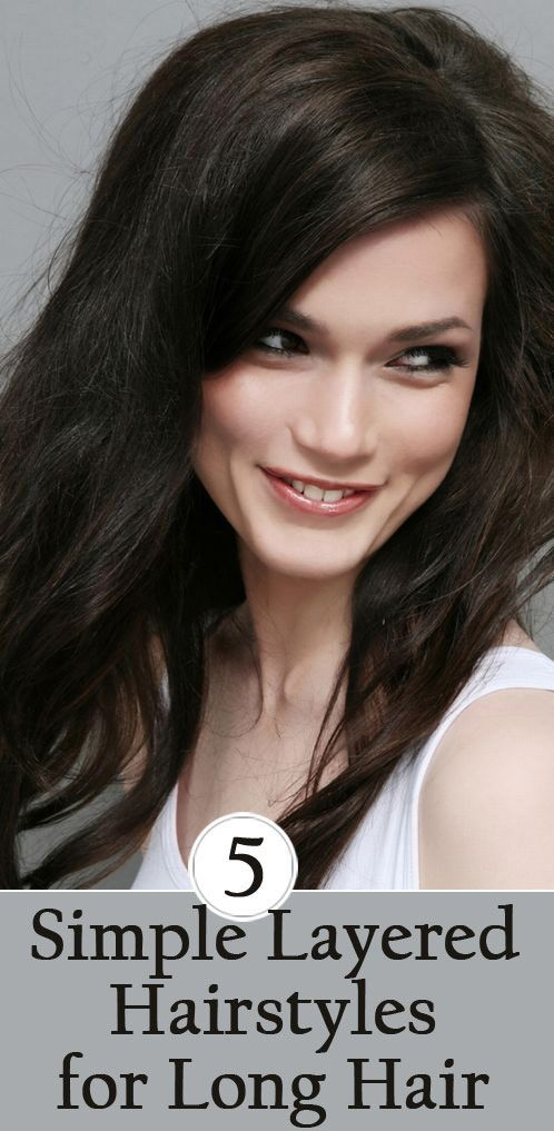 5 Simple Layered Hairstyles for Long Hair