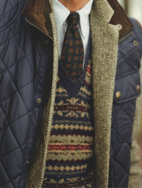 button down top. tie. double jacket. ...sweater, best of all
