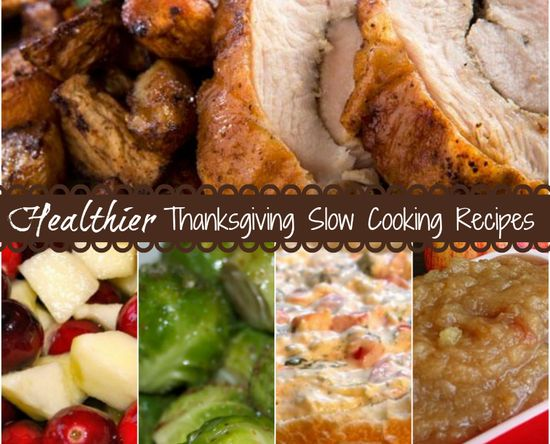 Healthier Thanksgiving Slow Cooking Recipes #getcrocked