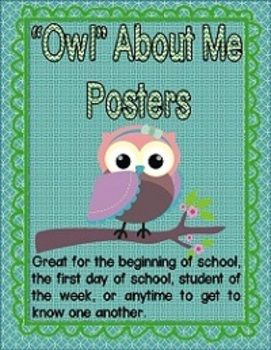 """Owl"" About Me Posters.  A great activity for the beginning of school!  Perfect for an owl themed classroom!  $"