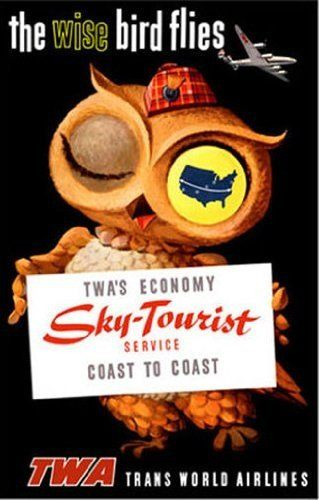 50s The Wise Bird Flies TWA Airlines Vintage Owl Advertising Poster