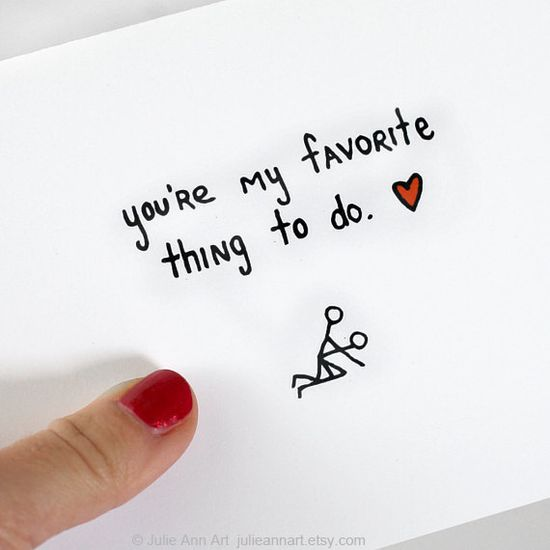 Valentine Card. You're My Favorite Thing to Do.