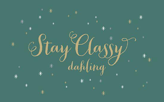Lynn + Lou: Stay Classy, Dahling :: Desktop Wallpaper
