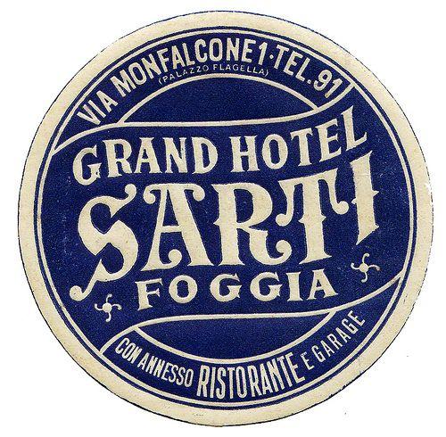Foggia - Grand Hotel Sarti by Luggage Labels