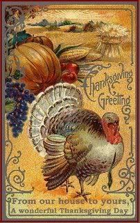 """Vintage Thanksgiving Greeting """"From our house to yours, a wonderful Thanksgiving Day"""""""