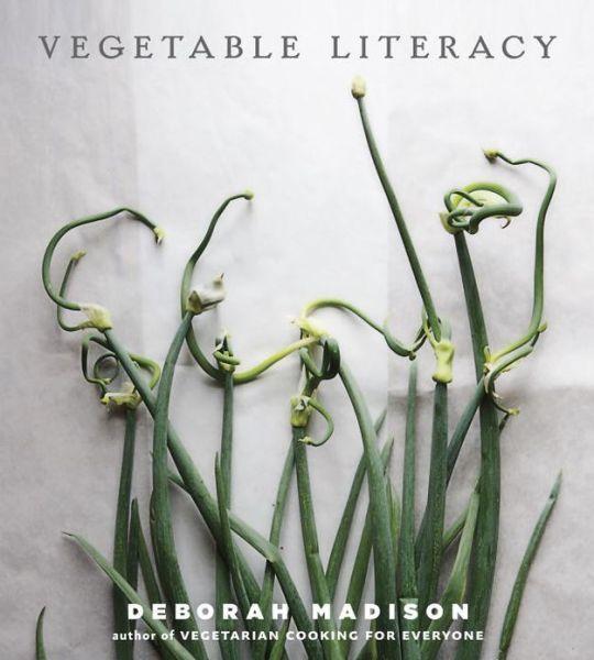 vegetable literacy, by deborah madison