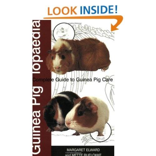 Guinea Piglopaedia: A Complete Guide to Guinea Pigs