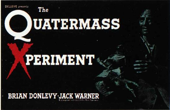 The Quatermass Experiment (The Creeping Unknown).  This 1955 sci-fi film from Hammer Studios features Brian Donlevy, in his usual tough-as-nails style.  One of my favorites.
