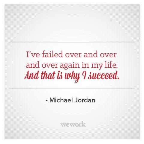WeWork Inspirational Quote / Michael Jordan