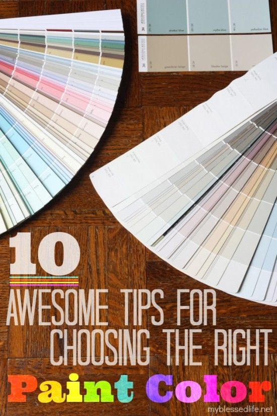 10 Awesome Tips To Choosing the Right Paint Color