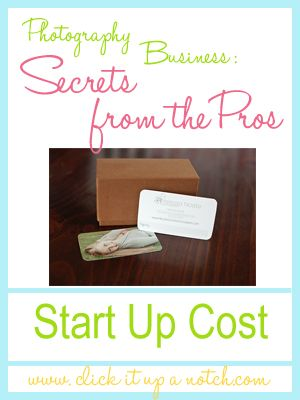 Photography Business: Start Up Cost - Click it Up a Notch