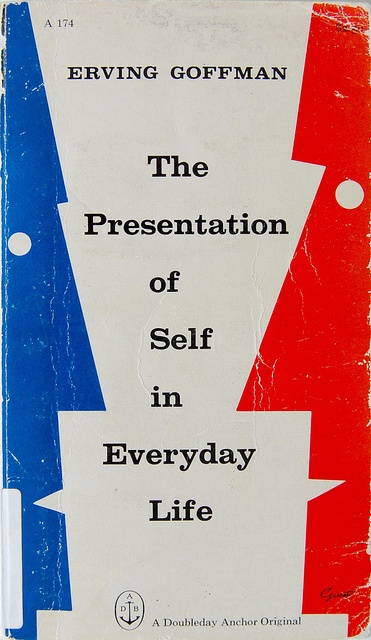 the presentation of self in everyday life - erving goffman; book cover design by george giusti, 1959 [via crossett library bennington college on flickr; link to photostream]