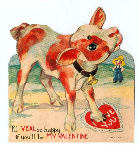 Veal themed vintage Valentines card
