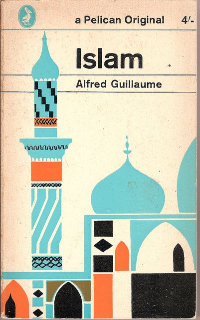 Islam - Pelican book cover by Covers etc, via Flickr