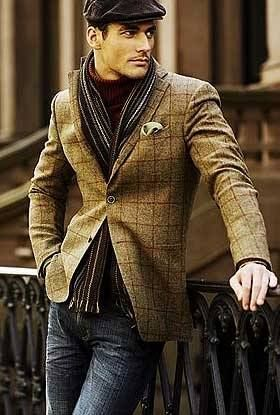 Your guy would definitely look good in a tweed jacket.....