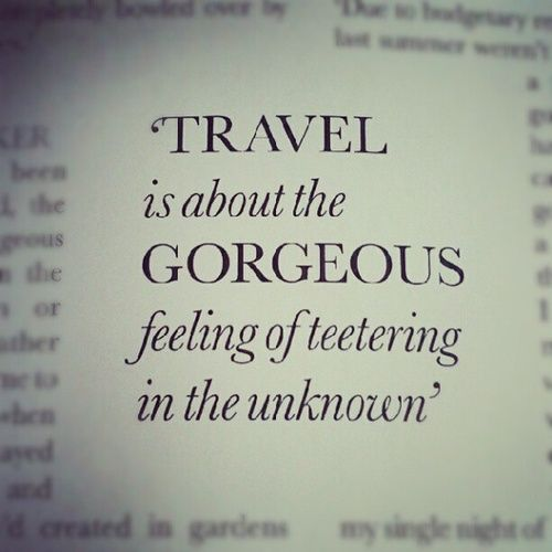 Travel far.