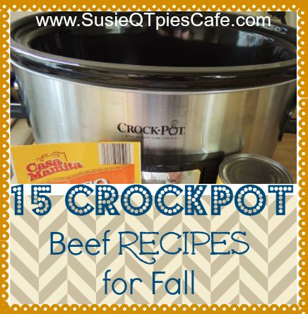 15 Beef Crockpot Recipes for Fall #crockpot #slowcooker #fall #beef @SusieQTpies Cafe Cafe Cafe