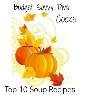 10 BEST Soup Recipes -- Frugal!