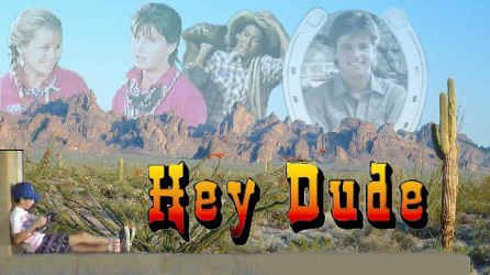 Hey Dude.