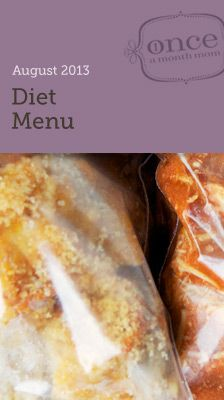 Diet August 2013 Menu- Cook a month's worth of meals in one day. Includes nutritional info (WW Plus Points), grocery list, instructions, and printable labels. #freezercooking #diet #oamc