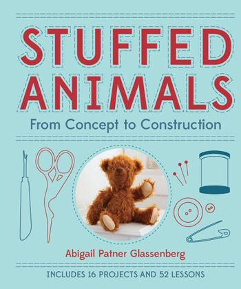 Stuffed Animals From Concept to Construction