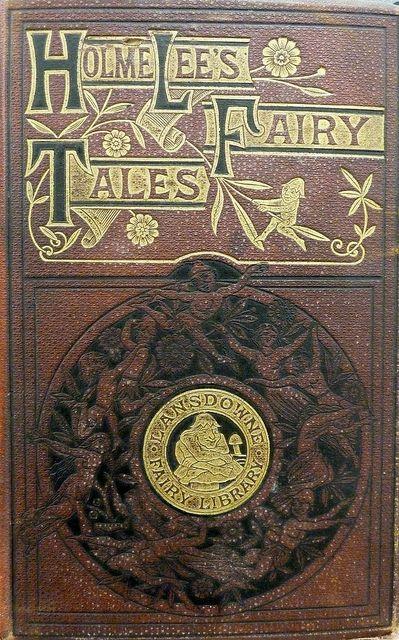 Holme Lee's Fairy Tales 1869