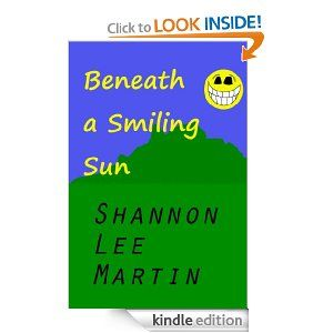 Beneath a Smiling Sun by Shannon Lee Martin. $3.49. 15 pages. This story is kinda sad (awww) but it has this one part with the smoking remains of a burnt car driven by a char-black skeleton, so there's that. Also, there are gnomes lurking about :D                            Show more                               Show less