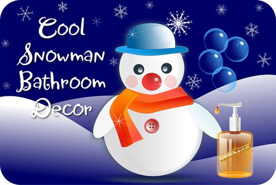 Cool Snowman Bathroom Decor