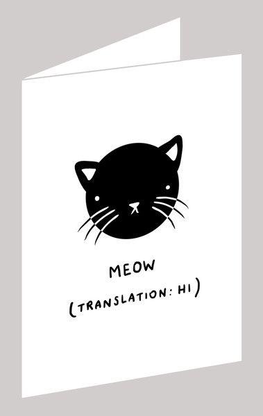 "{Meow card} translation ""hi"""