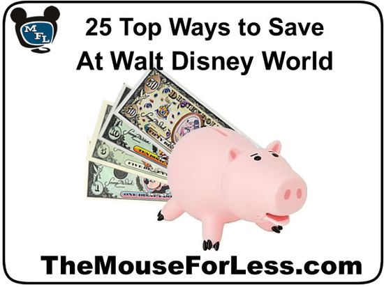 25 Top Ways to Save At Walt Disney World #SaveMoney
