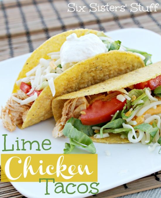 Delicious and Easy Lime Chicken Tacos from Sixsistersstuff.com #tacos #chicken #maindish