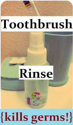 DIY Toothbrush Sanitizing Rinse: How to clean your toothbrush & keep it bacteria-free + kill and prevent germs with homemade cleansing spray