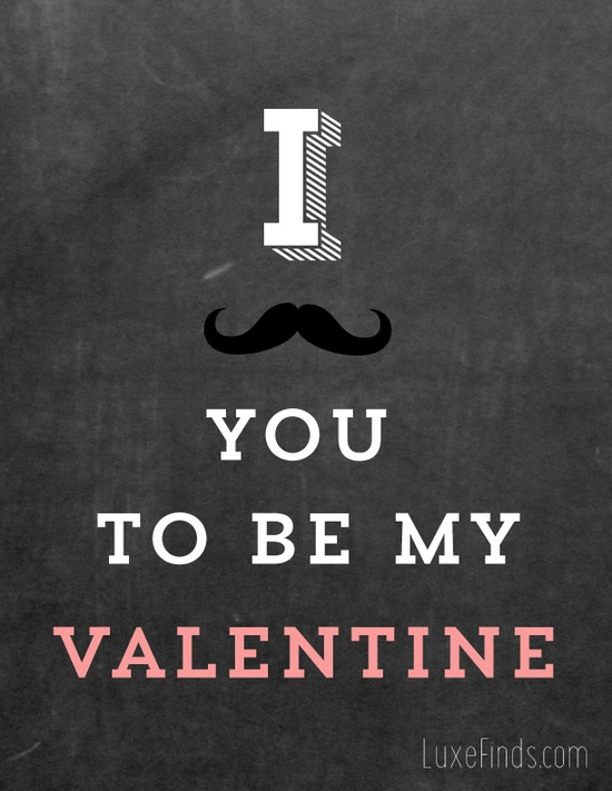 I Mustache You To Be My Valentine Printable