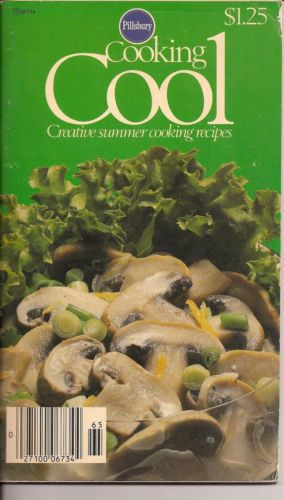 Cooking Cool Creative Summer Cooking Recipes Pillsbury 1977 Cookbook
