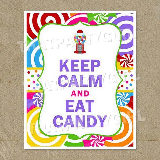 DIY Keep Calm & Eat Candy Birthday Party Sign Door Sign Digital U Print via Etsy
