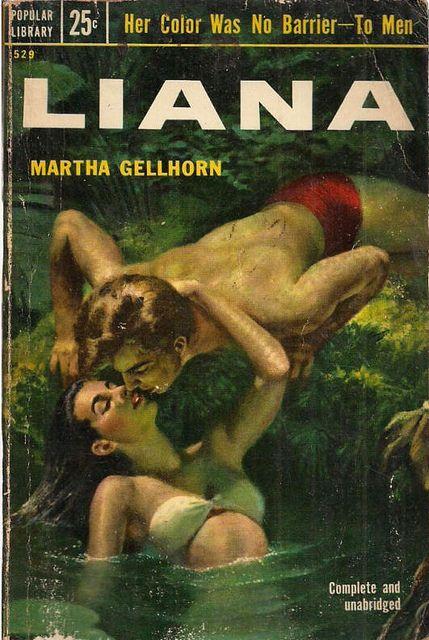 'Liana' by Martha Gellhorn / Popular Library 529, 1953