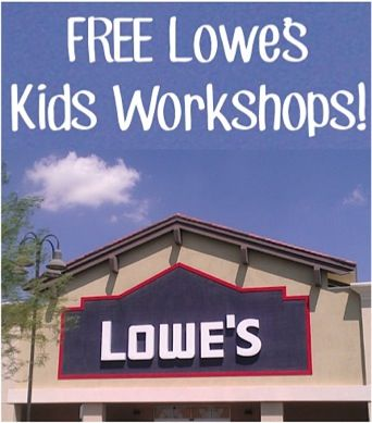 FREE Upcoming Lowe's Kids Workshops!  {mark your calendars!!}