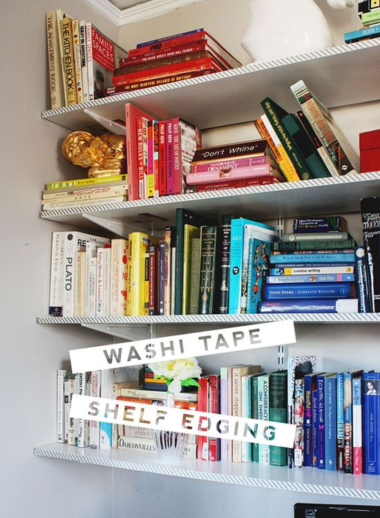 Line your bookshelves with washi tape. I 26 Cheap And Easy Ways To Have The Best Dorm Room Ever