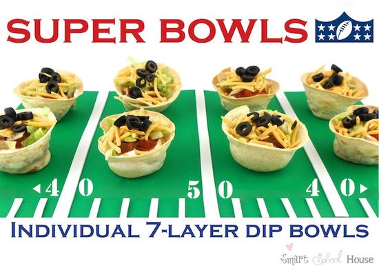 Smart School House: Super Bowls (Individual 7-Layer Dip)