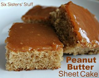 Delicious Peanut Butter Sheet Cake from Sixsistersstuff.com #peanut butter #cake