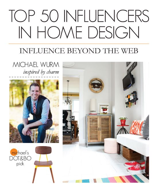 Thanks Dot&Bo!! // Top 50 Influencers in Home Design: Influence Beyond the Web