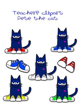 Pete the cat clip art. Includes Pete in different colored shoes, and the 4 groovy buttons. All colored and line art :::FOR COMMERCIAL USE:::...