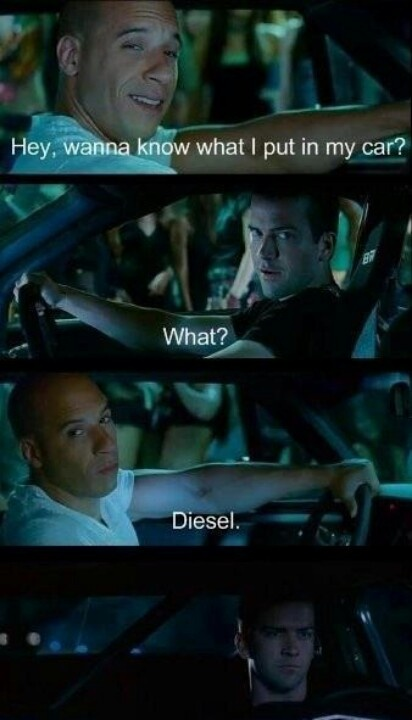 Diesel!!!